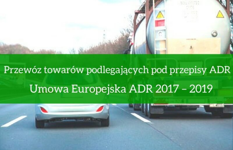 Przewóz towarów podlegających pod przepisy ADR