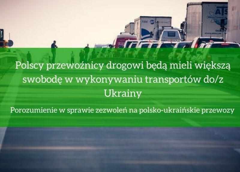 Porozumienie w sprawie zezwoleń na polsko-ukraińskie przewozy