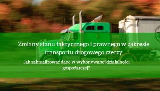 Zmiany-stanu-faktycznego-i-prawnego-w-zakresie-transportu-drogowego-rzeczy