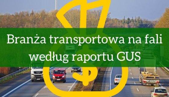 Branża transportowa na fali według raportu GUS