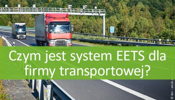 Komu jest potrzebny EETS?